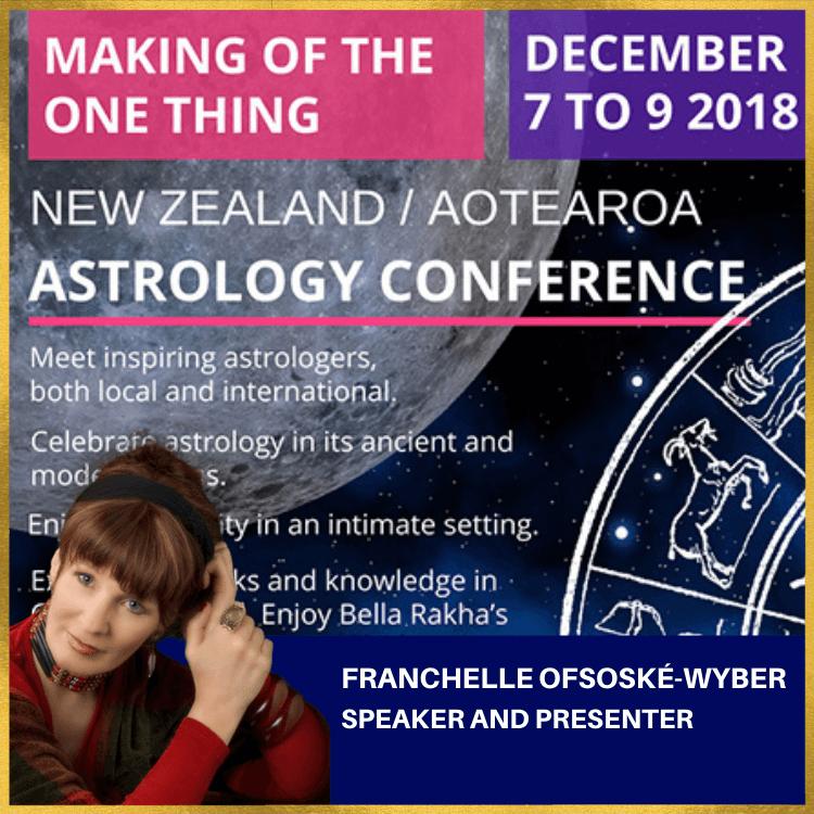 7-9 December 2018 – New Zealand Astrology Conference - Franchelle Ofsoské-Wyber Guest Speaker