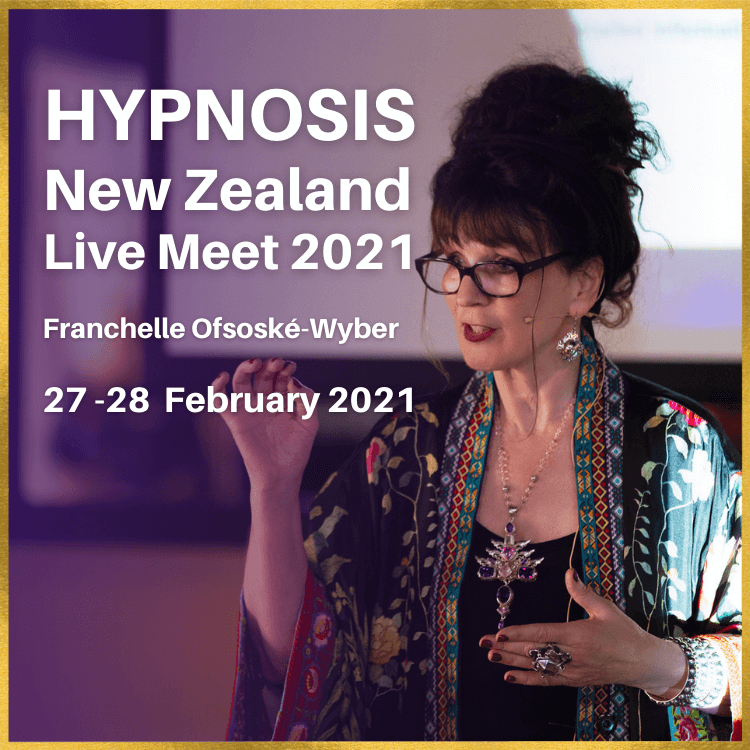 27–28 February 2021 – Franchelle Speaking at Hypnosis New Zealand Live Meet 2021
