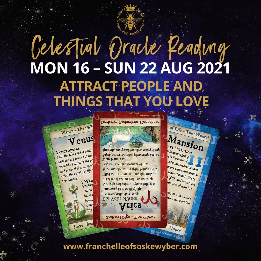 #373 Attract People And Things That You Love ~ Celestial Oracle Monday 16th – Sunday 22nd August 2021