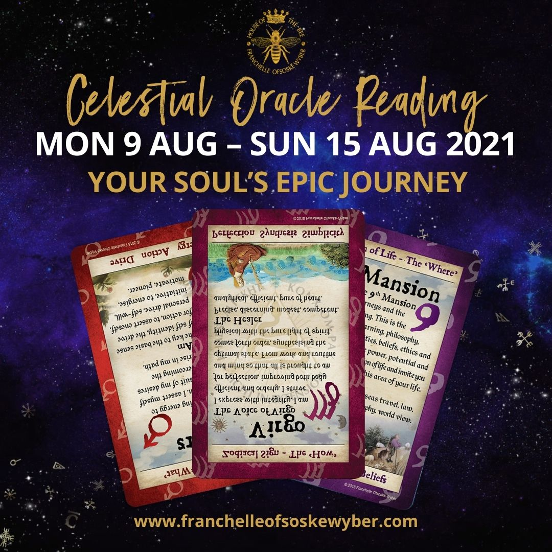 #372 Your Soul's Epic Journey ~ Celestial Oracle Monday 9th – Sunday 15th August 2021