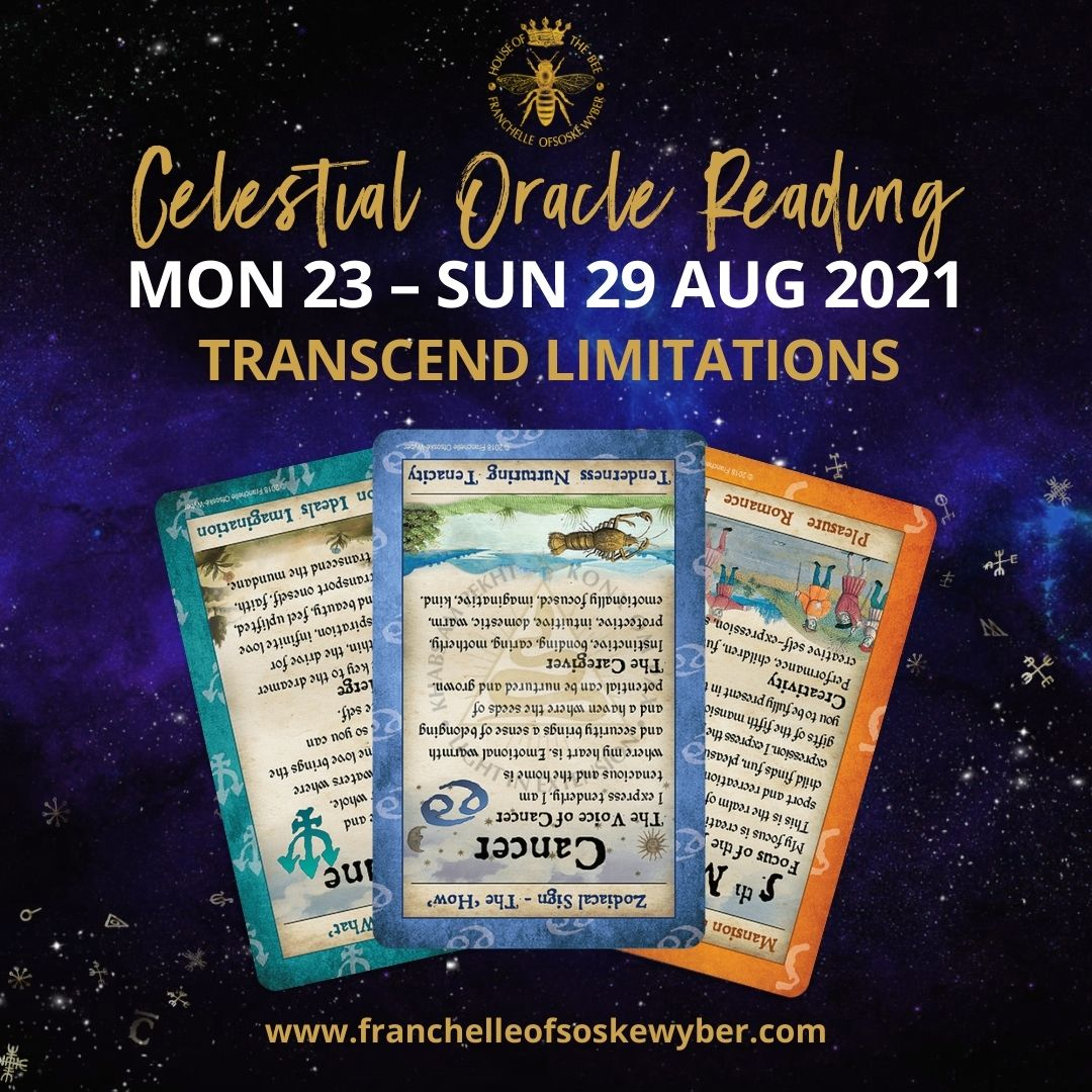 #374 Transcending Limitations ~ Celestial Oracle Monday 23rd – Sunday 29th August 2021