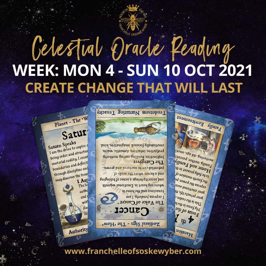 #380 Create Change that Will Last ~ Celestial Oracle Monday 4th - Sunday 10th October 2021