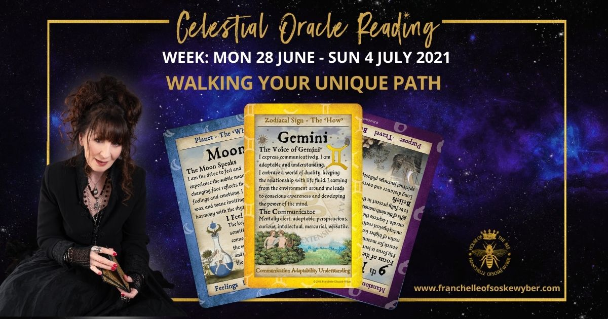 #366 Walking Your Unique Path ~ Celestial Oracle Monday 28th – Sunday 4th July 2021