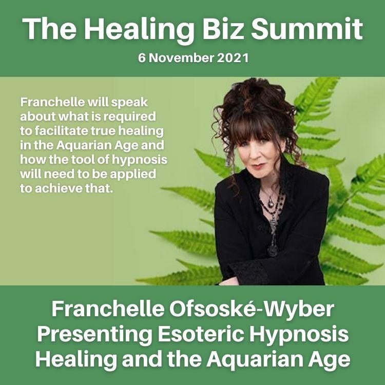 6 November 2021 – Franchelle Speaking at the Healing Biz Summit 2021